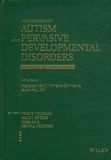 Fred R. Volkmar et Sally Rogers - Handbook of Autism and Pervasive Developmental Disorders - Volume 2 : Assessment, Interventions, and Policy.