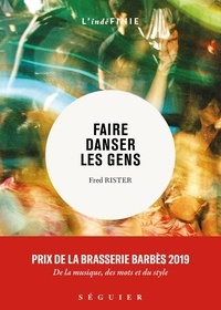 Fred Rister - Faire danser les gens.