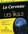 Fred Sedel et Olivier Lyon-Caen - Le Cerveau pour les nuls.