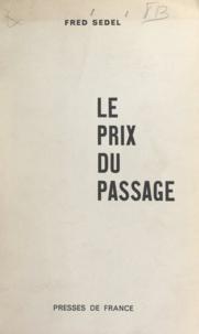 Fred Sedel - Le prix du passage.