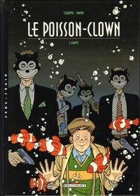 Fred Simon et David Chauvel - Le Poisson Clown Tome 1 : Happy.