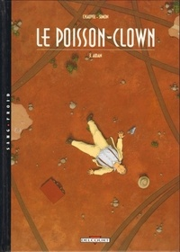 Fred Simon et David Chauvel - Le Poisson Clown Tome 3 : Aidan.