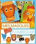 Fred Sochard - Mes masques du Père Castor à fabriquer.