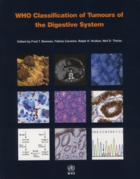 Fred-T Bosman et Fatima Carneiro - WHO Classification of Tumours of the Digestive System.
