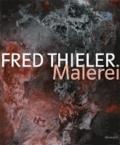 Fred Thieler - Malerei.