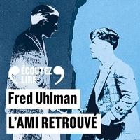 Fred Uhlman et Robin Renucci - L'ami retrouvé.