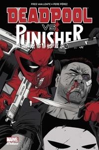 Fred Van Lente - Deadpool vs Punisher.