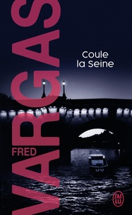 Epub it books télécharger Coule la Seine 9782290351291 par Fred Vargas