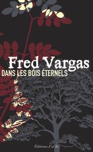 Télécharger des livres sur Google gratuitement Ubuntu Dans les bois éternels DJVU iBook FB2 (French Edition) 9782290028094 par Fred Vargas