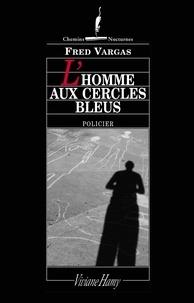 Lire des livres téléchargés sur Android L'homme aux cercles bleus par Fred Vargas