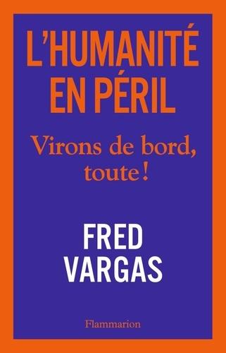 L'humanité en péril - Fred Vargas - Format ePub - 9782081495951 - 10,99 €