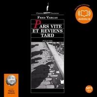 Lire et télécharger des ebooks gratuitement Pars vite et reviens tard ePub PDB par Fred Vargas (French Edition) 9782356414465