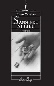 Téléchargement d'ebook gratuit sans inscription Sans feu ni lieu MOBI DJVU (French Edition)