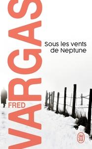 Téléchargement de texte brut Google Books Sous les vents de Neptune par Fred Vargas