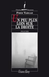 Livres téléchargeables gratuitement pour ipod Un peu plus loin sur la droite (French Edition) 9782878580754