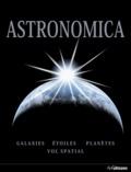 Fred Watson - Astronomica - Galaxies, planètes, étoiles, cartes des constellations, explorations spatiales.