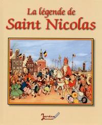 Freddie Langeleer et Alain Jourdan Leclercq - La légende de Saint Nicolas.