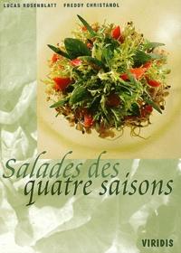 Freddy Christandl et Lucas Rosenblatt - Salades des quatre saisons.