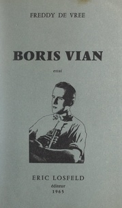 Freddy de Vree - Boris Vian.