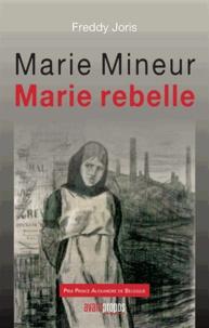 Deedr.fr Marie Mineur, Marie rebelle Image
