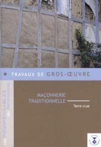 Freddy Joris - Travaux de gros-oeuvre - Maçonnerie traditionnelle Terre crue.
