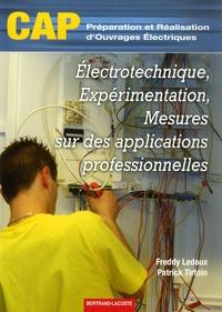 Electrotechnique, expérimentation, mesures sur des applications professionnelles CAP Préparation et réalisation douvrages électriques.pdf