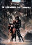 Freddy Martin et Mathieu Lauffray - Le serment de l'ambre Tome 2 : Portendick.