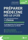Freddy Minc - Préparer médecine dès le lycée - Les fondamentaux de chimie - Le programme de Terminale S retravaillé pour la PACES.
