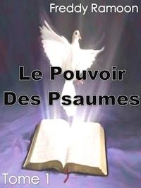 Freddy Ramoon - Le Pouvoir Des Psaumes.