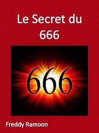 Freddy Ramoon - Le Secret Du 666.