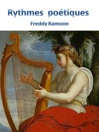 Freddy Ramoon - RYTHMES POETIQUES.