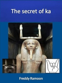 Freddy Ramoon - The secret of ka.