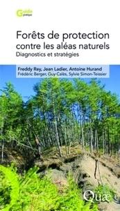Forêts de protection contre les aléas naturels - Diagnostics et stratégies (Alpes du Sud françaises).pdf