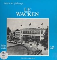 Freddy Sarg et  Collectif - Le Wacken.