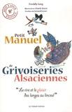 Freddy Sarg - Petit manuel de grivoiseries alsaciennes.