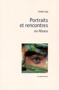 Freddy Sarg - Portraits et rencontres en Alsace.