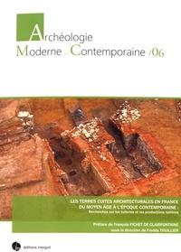 Freddy Thuillier - Les terres cuites architecturales en France du Moyen Age à l'époque contemporaine : recherches sur les tuileries et les productions tuilières.