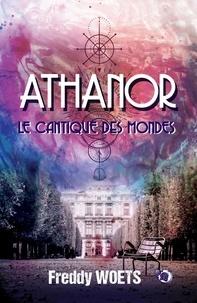 Freddy Woets - Athanor - Le Cantique des Mondes.