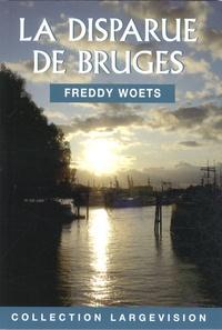 Freddy Woets - La disparue de Bruges.