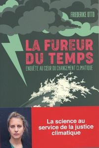 Livre en anglais à télécharger gratuitement La fureur du temps  - Enquête au coeur du changement climatique  par Fredeirike Otto