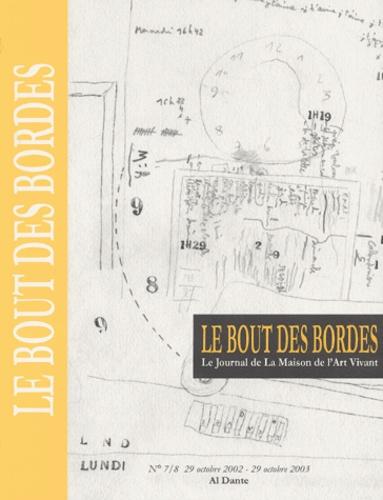 Frédéric Acquaviva et Thierry Agullo - Le Bout des Bordes N° 7/8, 29 octobre 2002.