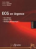 Frédéric Adnet et Frédéric Lapostolle - ECG en urgence - Cas clinique, analyse ECG, stratégie thérapeutique.