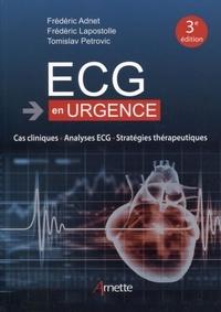 Frédéric Adnet et Frédéric Lapostolle - ECG en urgence - Cas cliniques, analyses ECG, stratégies thérapeutiques.