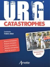 Frédéric Adnet et Eric Chanzy - URG' Catastrophes.