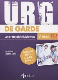 Frédéric Adnet et  Collectif - Urg' de garde - Les protocoles d'Avicenne.