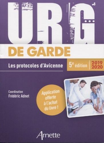 Frédéric Adnet - Urg' de garde - Les protocoles d'Avicenne.