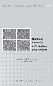 Frédéric Alexandre et Alain Génin - Continu et discontinu dans l'espace géographique.