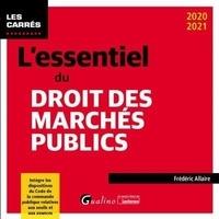 L'essentiel du droit des marchés publics - Frédéric Allaire |