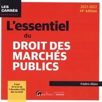 Frédéric Allaire - L'essentiel du droit des marchés publics.
