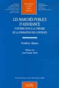 Les marchés publics dassurance - Contribution à la théorie de la formation des contrats.pdf